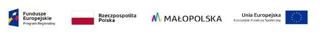 Logotyp Fundusze Europejskie Program Regionalny, obok flaga Polski i napis Rzeczpospolita Polska, obok logotyp Małopolski, obok flaga Unii Europejskiej i napis Unia Europejska, Europejski Fundusz Społeczny