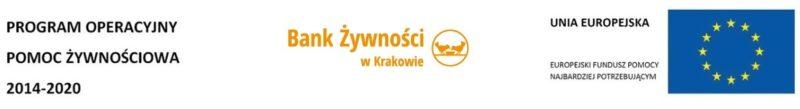 Napis: Program Operacyjny Pomoc Żywnościowa 2014-2020, logotyp Banku Żywności w Krakowie, flaga Unii Europejskiej, a obok napis: Europejski Fundusz Pomocy Najbardziej Potrzebującym.